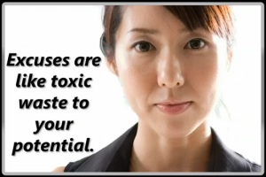 excuses are like toxic waste