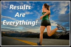 Results are Everything
