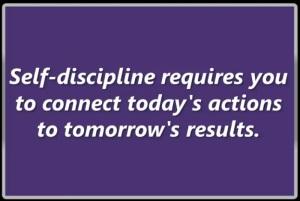 self discipline requires